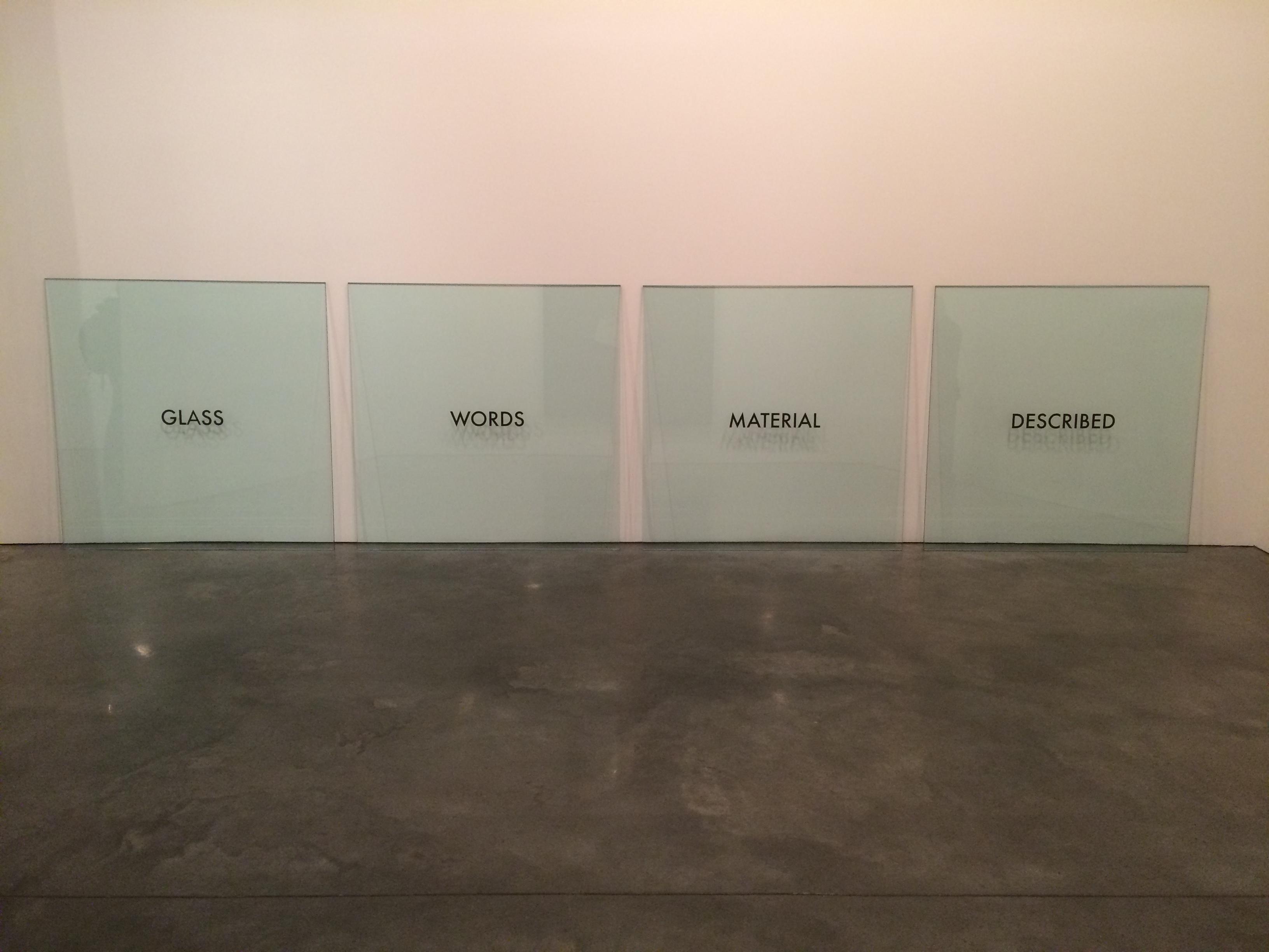"Joseph Kosuth, ""Glass Words Material Described"""